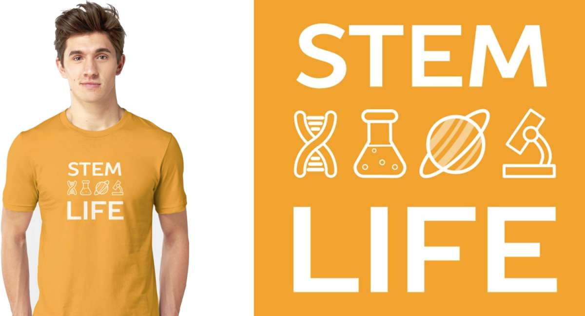 STEM Life Shirt on Redbubble