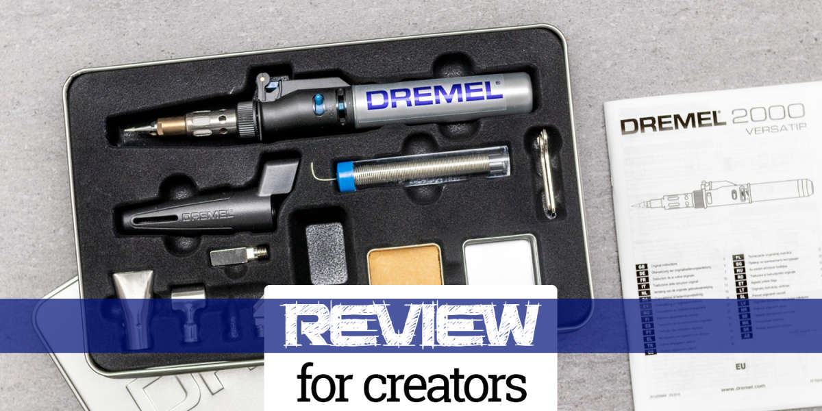 Dremel Versatip 2000 Review